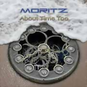 Moritz ** About Time Too Digi. ** 25.08.2017