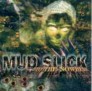 Mud Slick ** Into The Nowhere ** 1998