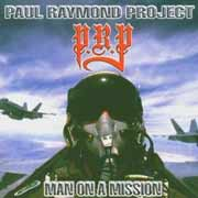 Paul Raymond Project ** Man On A Mission ** 1998