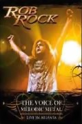 Rob Rock ** The Voice Of Melodic Metal - Live In Atlanta CD + DVD ** 29.05.2009