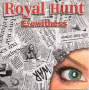 Royal Hunt ** Eyewitness ** 2003