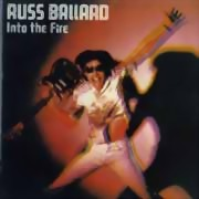 Russ Ballard ** Into The Fire ** 1980 / 2009 re-release