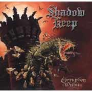 Shadow Keep ** Corruption Within ** 2000