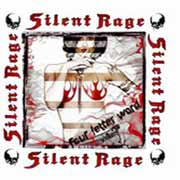 Silent Rage ** Four Letter Word ** 04.07.2008