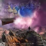 Stan Bush ** Dare To Dream ** 20.11.2020
