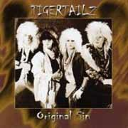 Tigertailz ** Original Sin ** 2004