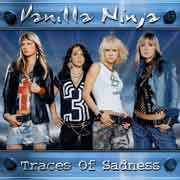 Vanilla Ninja ** Traces Of Sadness ** 2004