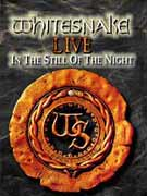 Whitesnake ** Live - In The Still Of The Night DVD ** 27.01.2006