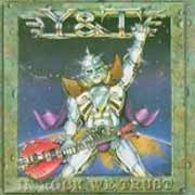 Y & T ** In Rock We Trust ** 1984 / 2006